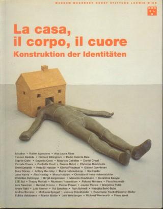 La casa, il corpo, il cuore: Konstruktion der Identitäten