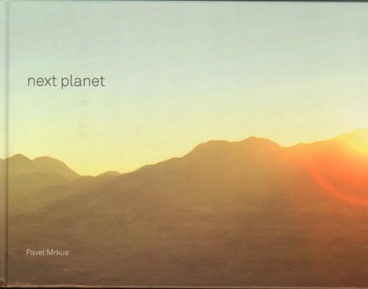 Pavel Mrkus: Next Planet