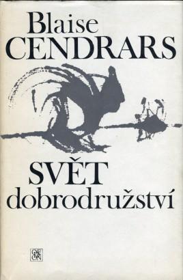 Cendrars, Blaise - Svět dobrodružství