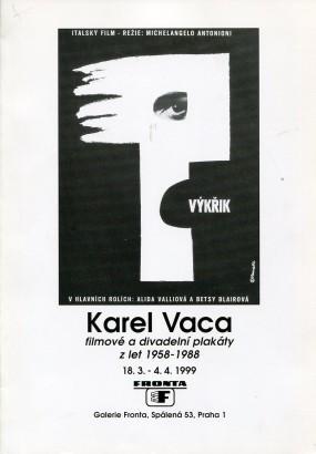 Karel Vaca: Filmové a divadelní plakáty z let 1958 - 1988