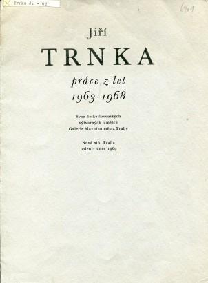 Jiří Trnka: Práce z let 1963 - 1968