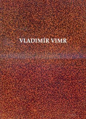 Vladimír Vimr: Věnováno tichu / To Silence