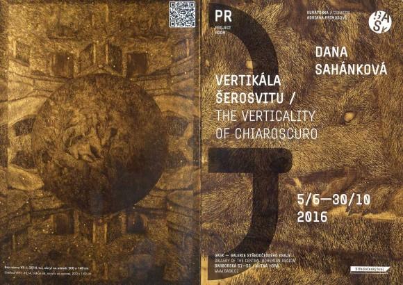 Dana Sahánková: Vertikála šerosvitu / The Verticality of Chiaroscuro