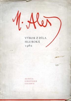 M. Aleš: Výbor z díla