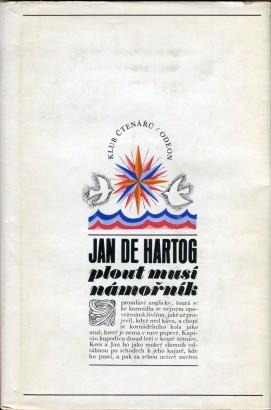 Hartog, Jan de - Plout musí námořník