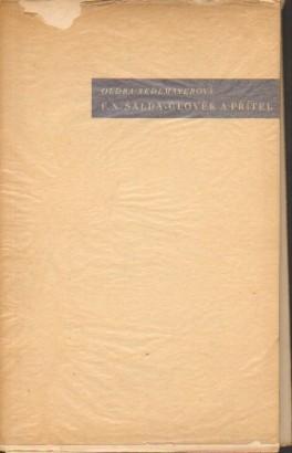 Sedlmayerová, Oldra - F. X. Šalda - člověk a přítel