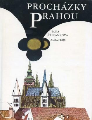Štefánková, Jana - Procházky Prahou