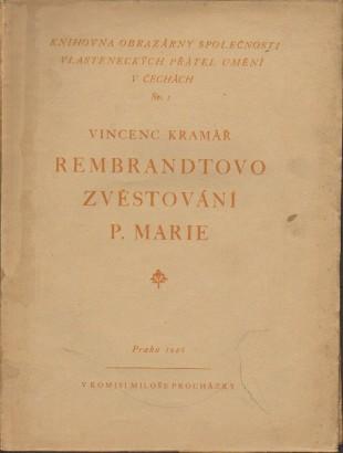Kramář, Vincenc - Rembrandtovo zvěstování P. Marie