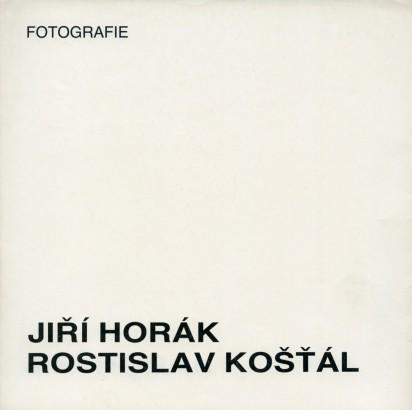 Jiří Horák, Rostislav Košťál: Fotografie