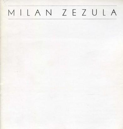 Milan Zezula: Výběr prací z let 1960–1990