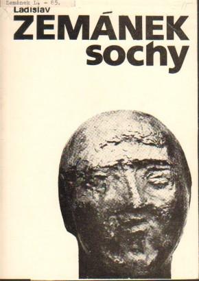 Ladislav Zemánek: Sochy