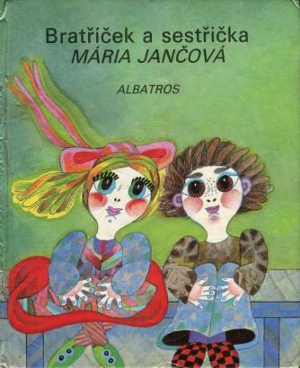 Jančová, Mária - Bratříček a sestřička