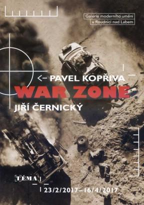 Pavel Kopřiva, Jiří Černický: War Zone