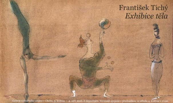 František Tichý: Exhibice těla