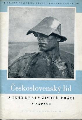Československý lid a jeho kraj v životě, práci a zápasu