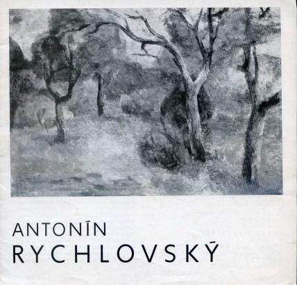 Antonín Rychlovský: Obrazy z let 1966-1976