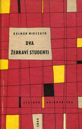 Mikszáth, Kálmán - Dva žebraví studenti
