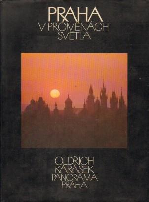 Karásek, Oldřich - Praha v proměnách světla