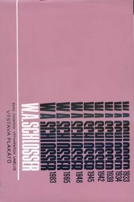 W. A. Schlosser: Výstava plakátů
