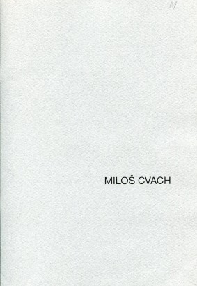 Miloš Cvach: Tam a zpět / Va-et-vient / There and back