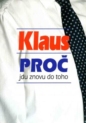 Klaus, Václav - Proč jdu znovu do toho