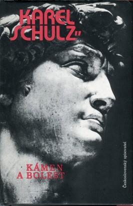 Schulz, Karel - Kámen a bolest