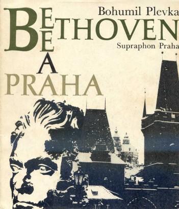 Plevka, Bohumil - Beethoven a Praha