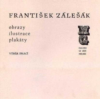 František Zálešák: Obrazy, ilustrace, plakáty
