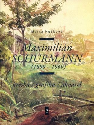 Maximilián Schurmann (1890 - 1960)