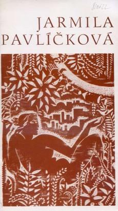 Jarmila Pavlíčková: Kresby, grafika, ilustrace