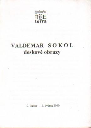 Valdemar Sokol: Deskové obrazy