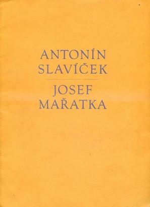 Antonín Slavíček, Josef Mařatka