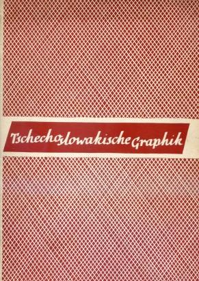 Ausstellung der tschechoslowakischen Graphik