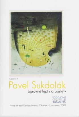 Pavel Sukdolák: Barevné lepty a pastely