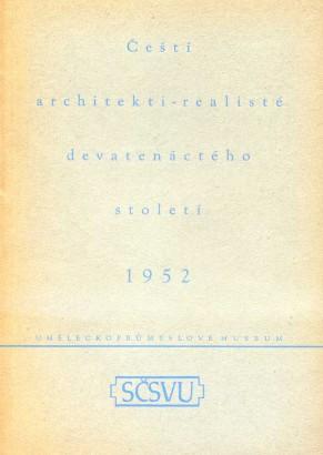 Čeští architekti-realisté devatenáctého století