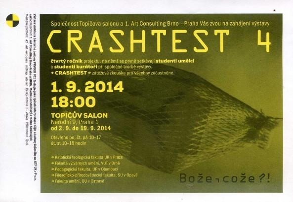 Crashtest 4: Bože, cože?!