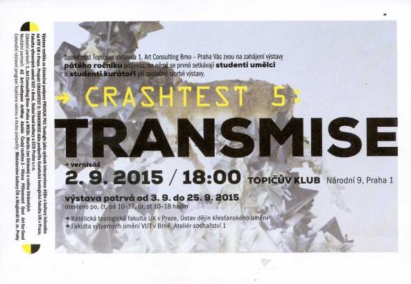 Crashtest 5: Transmise