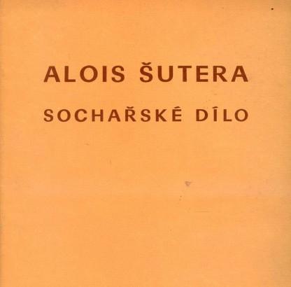 Alois Šutera: Sochařské dílo