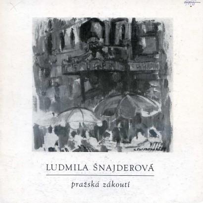 Ludmila Šnajderová: Pražská zákoutí