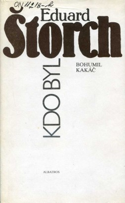 Kettner, Bohumil - Kdo byl Eduard Štorch