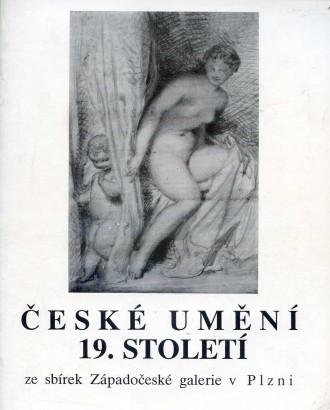 České umění 19. století ze sbírek Západočeské galerie v Plzni