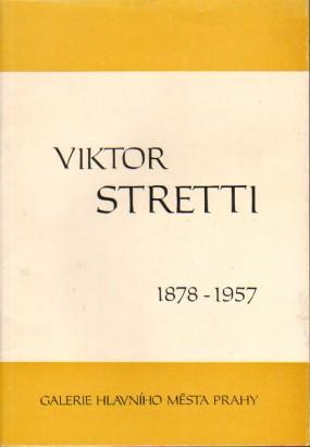 Viktor Stretti 1878 - 1957