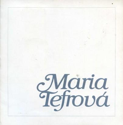 Maria Tefrová: Obrazy 1971 - 1986