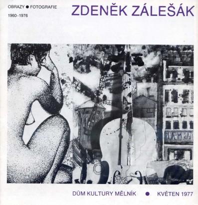 Zdeněk Zálešák: Obrazy - fotografie, 1960 - 1976