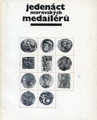 Jedenáct moravských medailérů