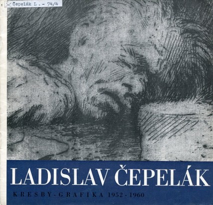 Ladislav Čepelák: Kresby, grafika 1952 - 1960 (Hradec Králové)