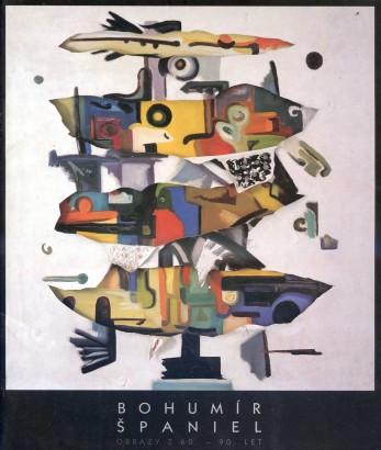 Bohumír Španiel: Obrazy z 60. až 90. let