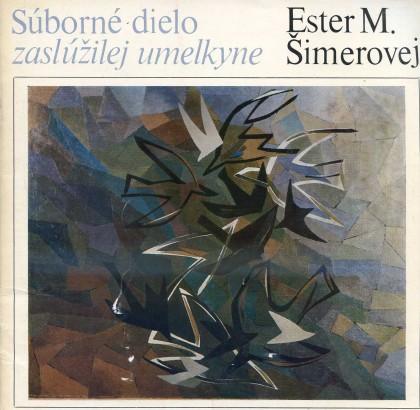 Ester M. Šimerová: Súborné dielo