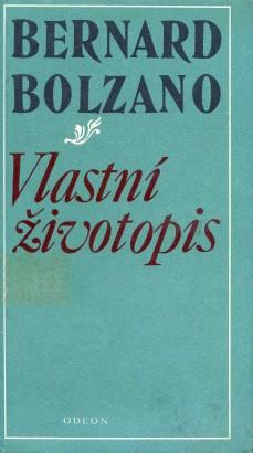 Bolzano, Bernard - Vlastní životopis