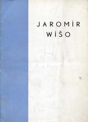 Jaromír Wíšo: Obrazy, kresby